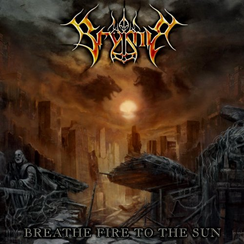 Brymir - Breathe Fire To The Sun (2011)