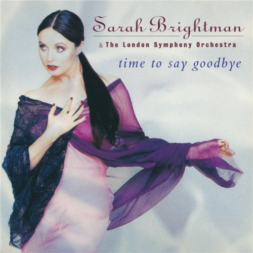 Sarah Brightman & London Symphony Orchestra - Time To Say Goodbye (1997)
