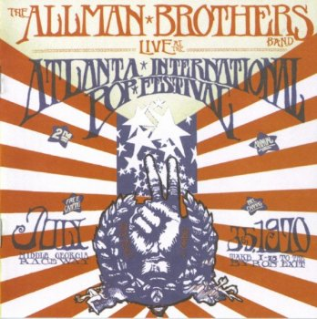 Allman Brothers Band - Atlanta International Pop Festival (1970) [2003] 2CD