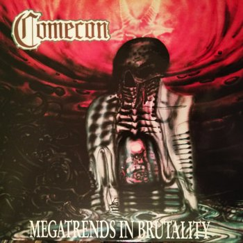 Comecon - Megatrends In Brutality (1992)