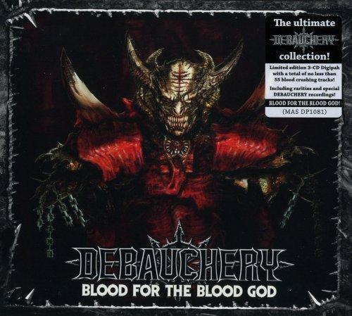 Debauchery - Blood For The Blood God [3CD] (2019)