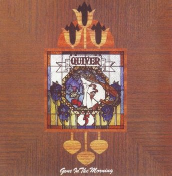 Quiver - Gone In The Morning (1972) (Reissue, 2008)