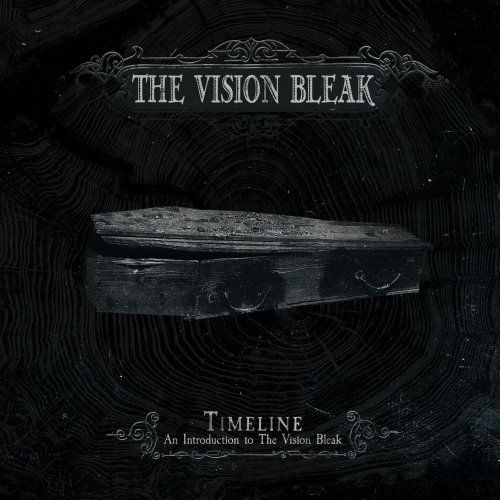 The Vision Bleak - Timeline: An Introduction To The Vision Bleak (2016)