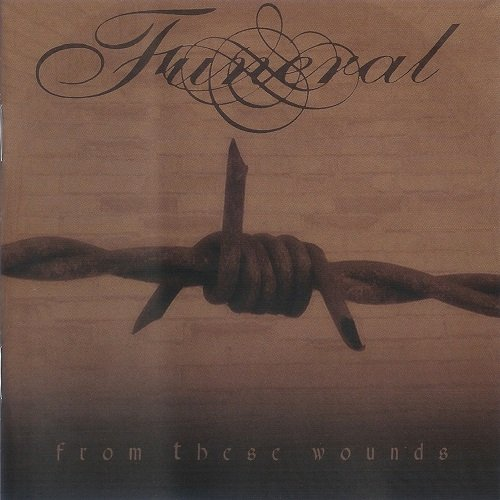 Funeral - From These Wounds (2006)