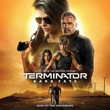Tom Holkenborg aka Junkie XL - Terminator: Dark Fate OST [WEB] (2019)