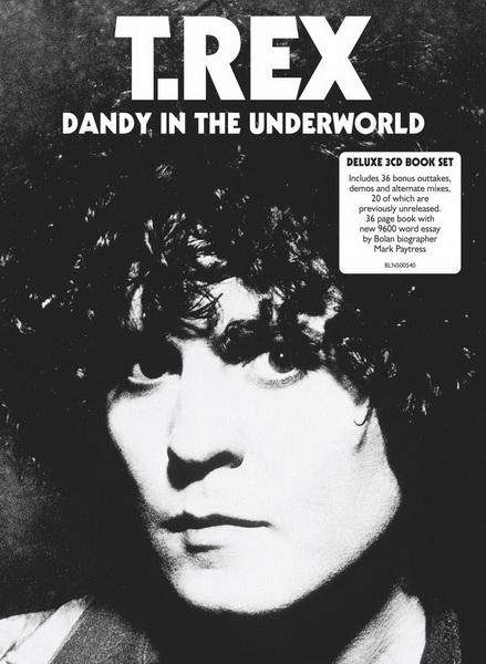 T. Rex: 1977 Dandy In The Underworld - 3CD Book Set Edsel Records 2019