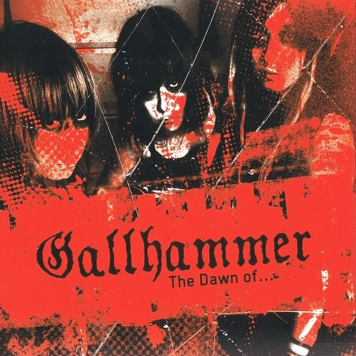 Gallhammer - The Dawn Of... (Compilation) 2007