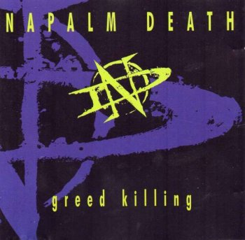 Napalm Death - Greed Killing (1995) (EP)
