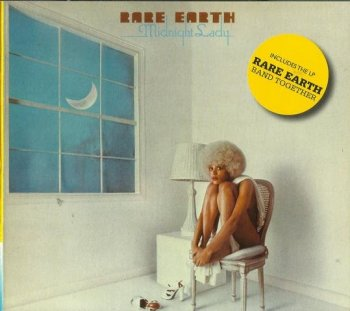 Rare Earth - Midnight Lady / Band Together (1976-78) (Digipack Remastered, 2017)