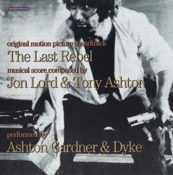 Ashton, Gardner & Dyke - The Last Rebel 1971 [Remastered, 2002]