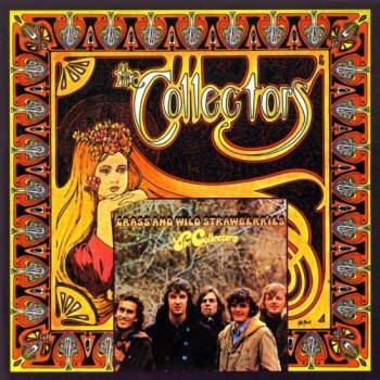 The Collectors - The Collectors & Grass And Wild Strawberries (1967-68) [Remastered] (2004)