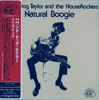 Hound Dog Taylor And The HouseRockers - Natural Boogie 1974 (Japan, Limited Edition, 2007)