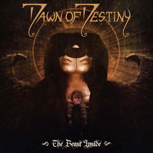Dawn Of Destiny - The Beast Inside (2019)