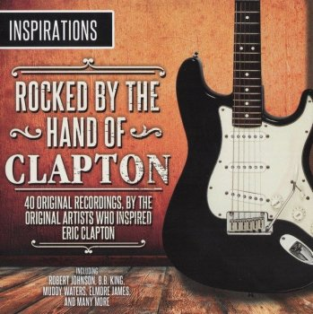 V.A. - Rocked By The Hand Of Clapton [2014] 2CD