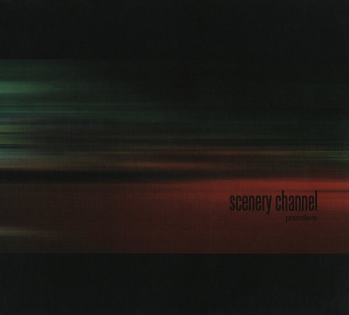 Scenery Channel - Premiere (2006)