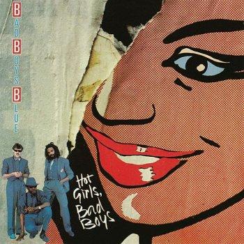 Bad Boys Blue - Hot Girls, Bad Boys (1985)