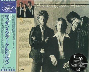 McGuinn, Clark & Hillman - McGuinn, Clark & Hillman (1979) [Japan SHM-CD](2014)