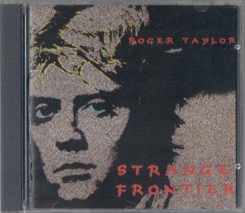 Rоgеr Тауlоr - Strаngе Frоntiеr (1984)
