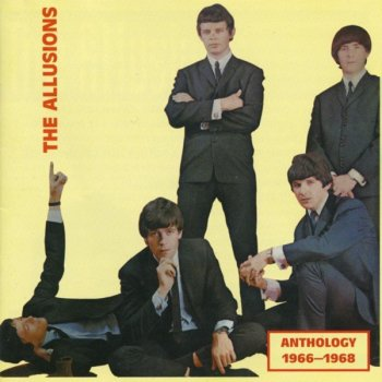 The Allusions - Anthology (1966-68) [Remastered] (2003)