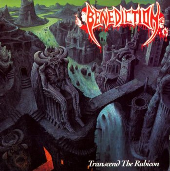 Benediction - Transcend The Rubicon (1993)