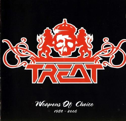 Treat - Weapons Of Choice 1984-2006 (2006)