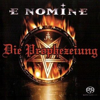 E Nomine - Die Prophezeiung [SACD] (2003)