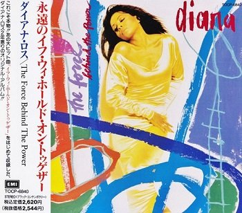 Diana Ross - The Force Behind The Power (Japan Edition) (1991)