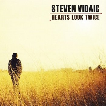 Steven Vidaic - Hearts Look Twice [SACD] (2011)
