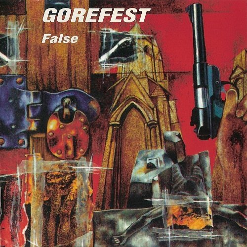 Gorefest - False (1992, Re-released 2003)