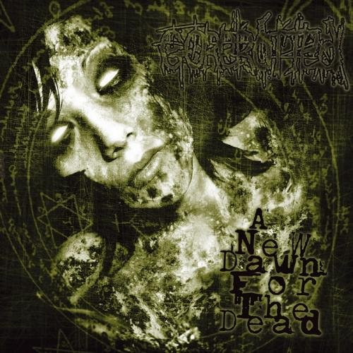 Gorerotted - A New Dawn for the Dead (2005)