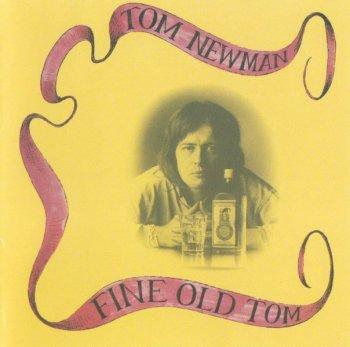 Tom Newman - Fine Old Tom (1975) (Reissue, 1995)