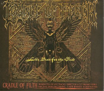 Cradle Of Filth - Live Bait For The Dead (2002) (2CD)