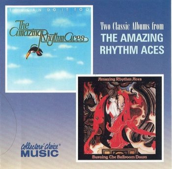 The Amazing Rhythm Aces - Toucan Do It Too / Burning The Ballroom Down (1977-78) (2000)