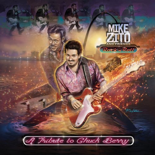 Mike Zito and Friends - Rock 'n' Roll: A Tribute To Chuck Berry (2019)