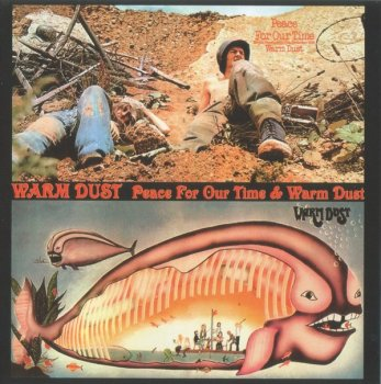 Warm Dust - Peace For Our Time / Warm Dust (1971-72) (2001)