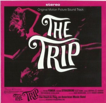 The Electric Flag - The Trip (1967) (Remastered, 2011)