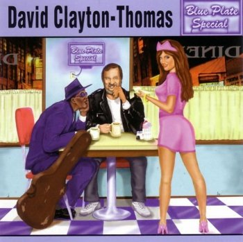 David Clayton -Thomas - Blue Plate Special (1997)