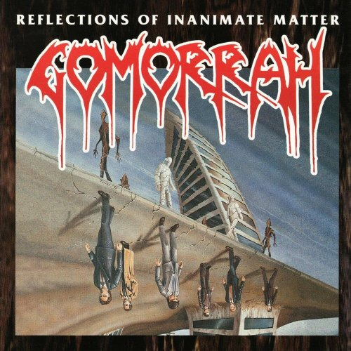 Gomorrah - Reflections of Inanimate Matter (1994)