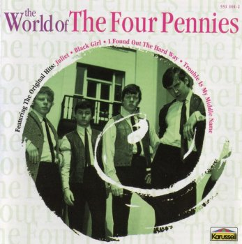 The Four Pennies - The World Of The Four Pennies (1963-66) (Compilation,1996)