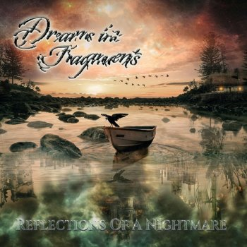 Dreams In Fragments - Reflections Of A Nightmare (2019)