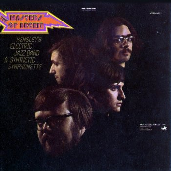 The Masters Of Deceit – Hensley's Electric Jazz Band & Synthetic Symphonette (1969) (2001)