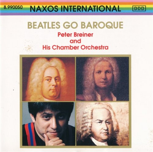 Peter Breiner and His Chamber Orchestra - Beatles Go Baroque (1993)