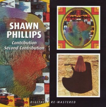 Shawn Phillips - Contribution/Second Contribution (1970/71) (Remaster) (2008)