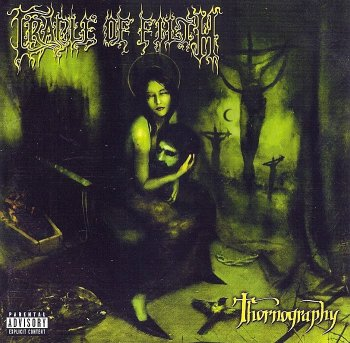 Cradle Of Filth - Thornography (2006)