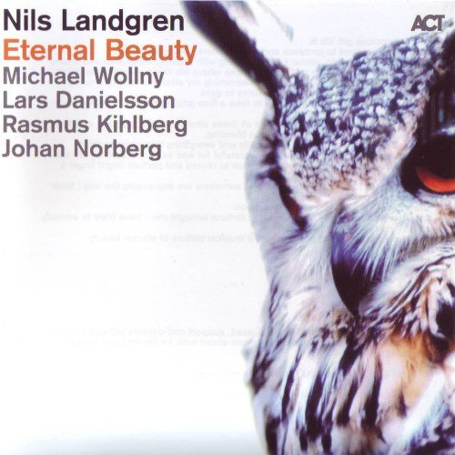 Nils Landgren - Eternal Beauty (2014)