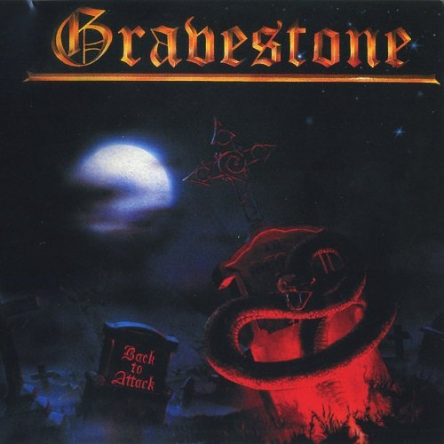 Gravestone - Back to Attack (1985, re-released 2005)