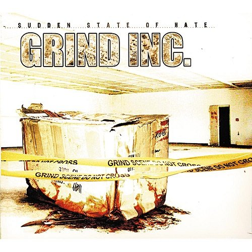Grind Inc. - Sudden State of Hate (2008)