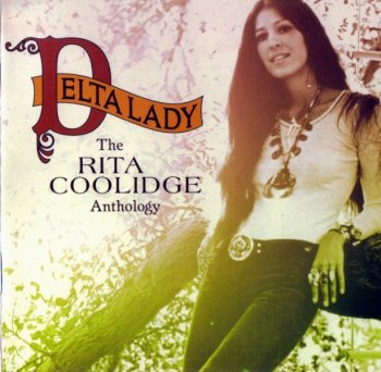 Rita Coolidge - Delta Lady The Rita Coolidge Anthology (1971-98) (2004) 2CD