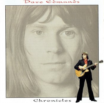 Dave Edmunds - Chronicles (1968-84) (Compilation, 1994)