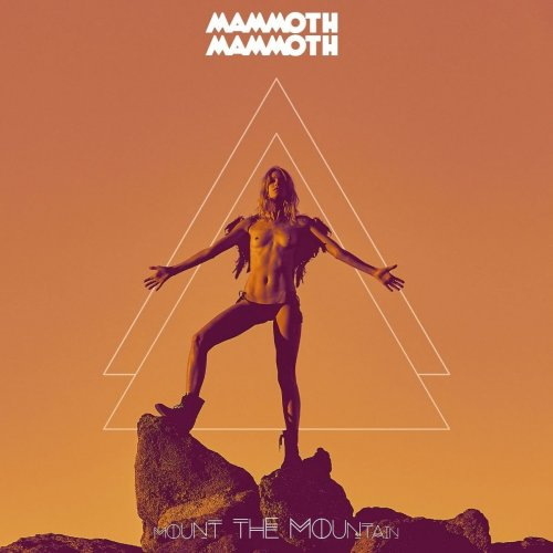 Mammoth Mammoth - Vol.V - Mount The Mountain (2017)